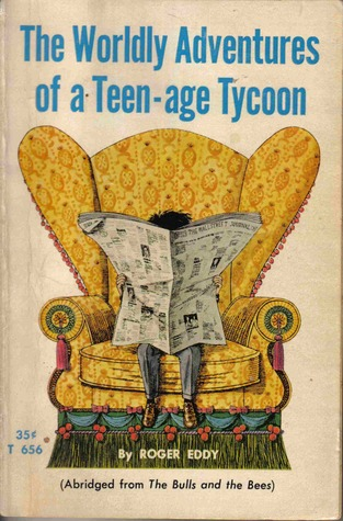 the-worldly-adventures-of-a-teen-age-tycoon