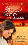 Beyond The Sunset (The Swan River Saga, #2)