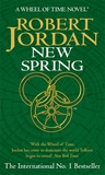 New Spring by Robert Jordan