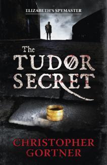 The Tudor Secret(The Spymaster Chronicles 1)