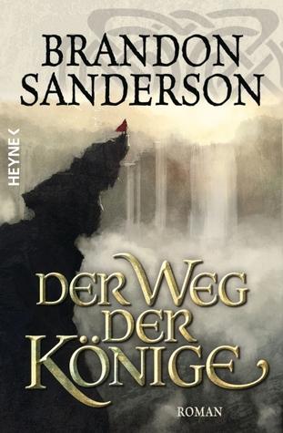 Der Weg der Könige (Die Sturmlicht-Chroniken, #1)