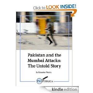 Pakistan and the Mumbai Attacks by Sebastian Rotella