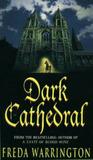 Dark Cathedral (Dark Cathedral, #1)