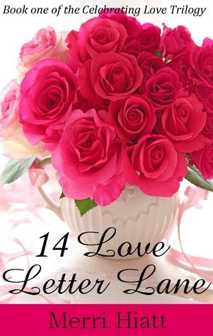 14 Love Letter Lane by Merri Hiatt