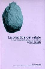 la-prctica-del-relato-manual-de-estilo-literario-para-narradores