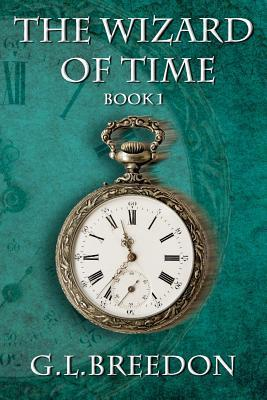 The Wizard of Time(Wizard of Time 1)
