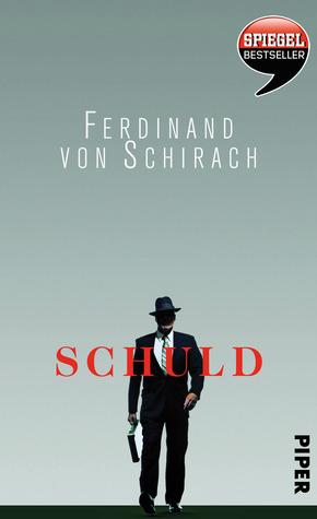 Schuld by Ferdinand von Schirach