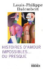 Histoires D'amour Impossibles   Ou Presque