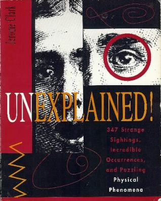 unexplained-347-strange-sightings-incredible-occurences-and-puzzling-physical-phenomena