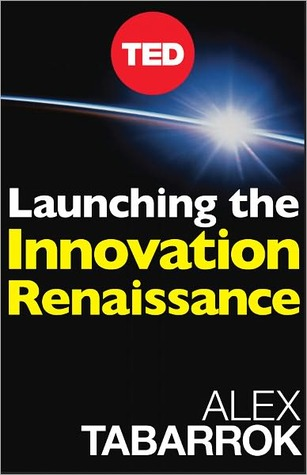 Launching The Innovation Renaissance: A New Path to Bring Smart Ideas to Market Fast