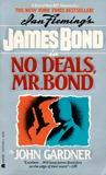 No Deals, Mr. Bond (John Gardner's Bond, #6)