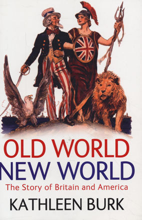 Old World, New World by Kathleen Burk