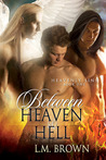 Between Heaven & Hell (Heavenly Sins #1)