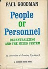 People Or Personnel by Paul Goodman