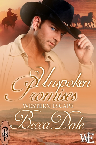 Ebook Unspoken Promises by Becca Dale read!