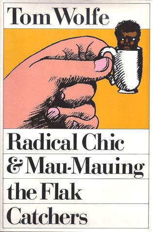 radical-chic-mau-mauing-the-flak-catchers