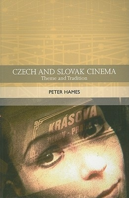 Czech and Slovak Cinema: Theme and Tradition