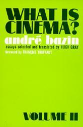 What is Cinema? by André Bazin