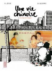 Le temps de l'argent (Une vie chinoise, #3)