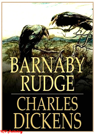 Barnaby Rudge (Illustrated with Free audiobook link)