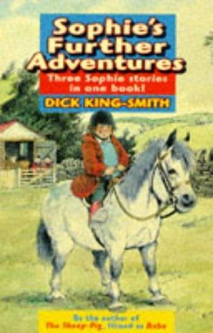 Sophies further adventures by dick king smith 2774116 fandeluxe Choice Image