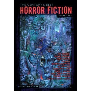 The Century's Best Horror Fiction Volume One