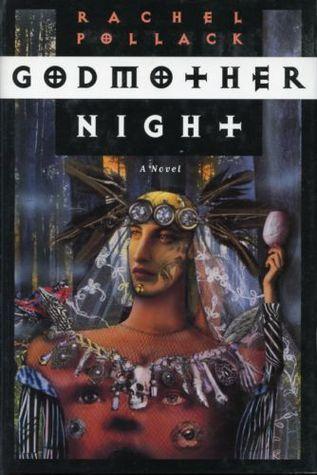 Godmother night by Rachel Pollack