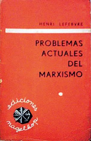 Problemas actuales del Marxismo