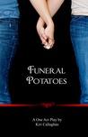Funeral Potatoes by Kiri Callaghan