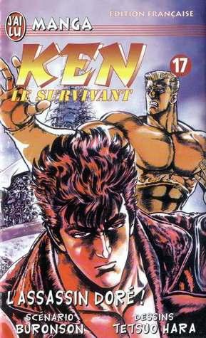 Ken Le Survivant, Tome 17 : L'assassin Doré !