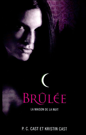 Brulee(House of Night 7)