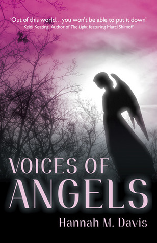Voices of Angels by Hannah M. Davis
