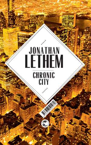 Ebook Chronic City by Jonathan Lethem TXT!