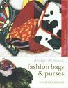 Fashion Bags and Purses: design & make