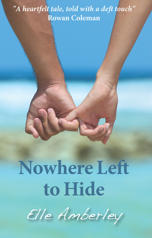 Nowhere Left to Hide by Elle Amberley