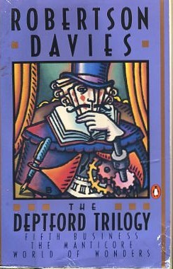 The Deptford Trilogy by Robertson Davies