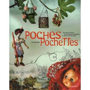 Poches, Pochettes: Une Histoire Pleine De Larmes Pour Apprendre Le Crochet Sans En Verser