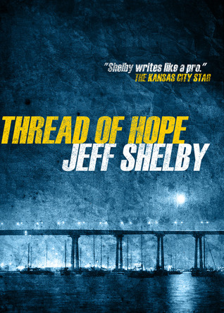 Image result for thread of hope jeff shelby