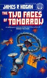 The Two Faces of Tomorrow by James P. Hogan