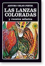 Las lanzas coloradas y cuentos selectos