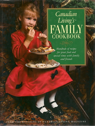 Canadian Living's Family Cookbook