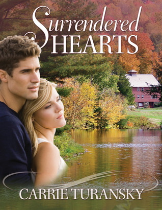 Surrendered Hearts (Vermont Blessings, #2)
