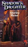 Shadow's Daughter by Shirley Meier