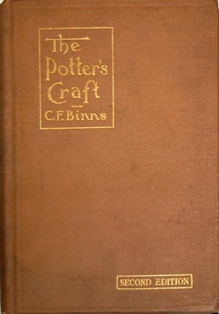 The Potter's Craft: A Practical Guide for the Studio and Workshop