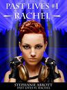 Past Lives #1: Rachel (The Past Lives Series, #1)