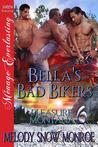Bella's Bad Bikers  (Pleasure, Montana, #6)