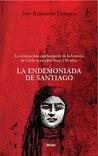 La Endemoniada De Santiago by Jose Raimundo Zisternas
