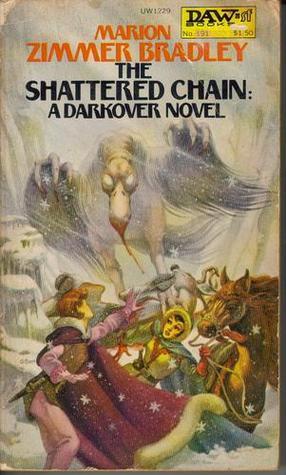 The Shattered Chain (Darkover, #10)