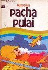 Pacha Pulai by Hugo Silva