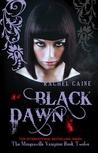 Black Dawn by Rachel Caine